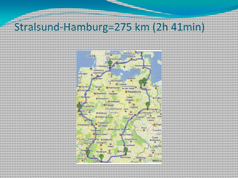 Stralsund-Hamburg=275 km (2h 41min)