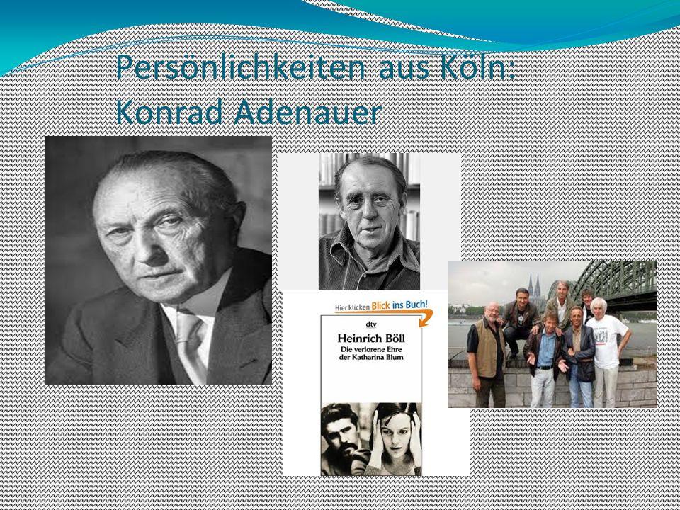 Persönlichkeiten aus Köln: Konrad Adenauer