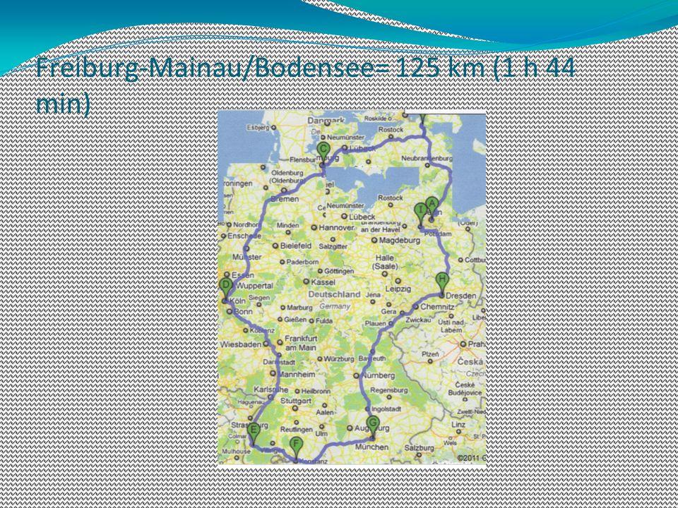 Freiburg-Mainau/Bodensee= 125 km (1 h 44 min)