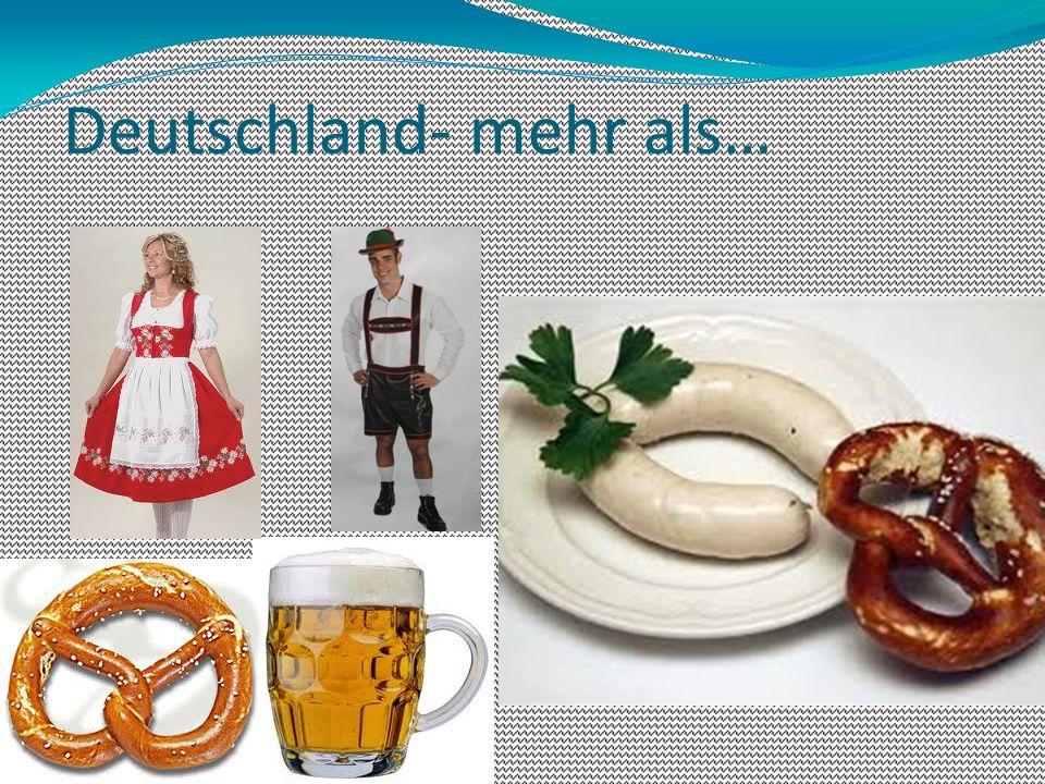 Deutschland- mehr als…