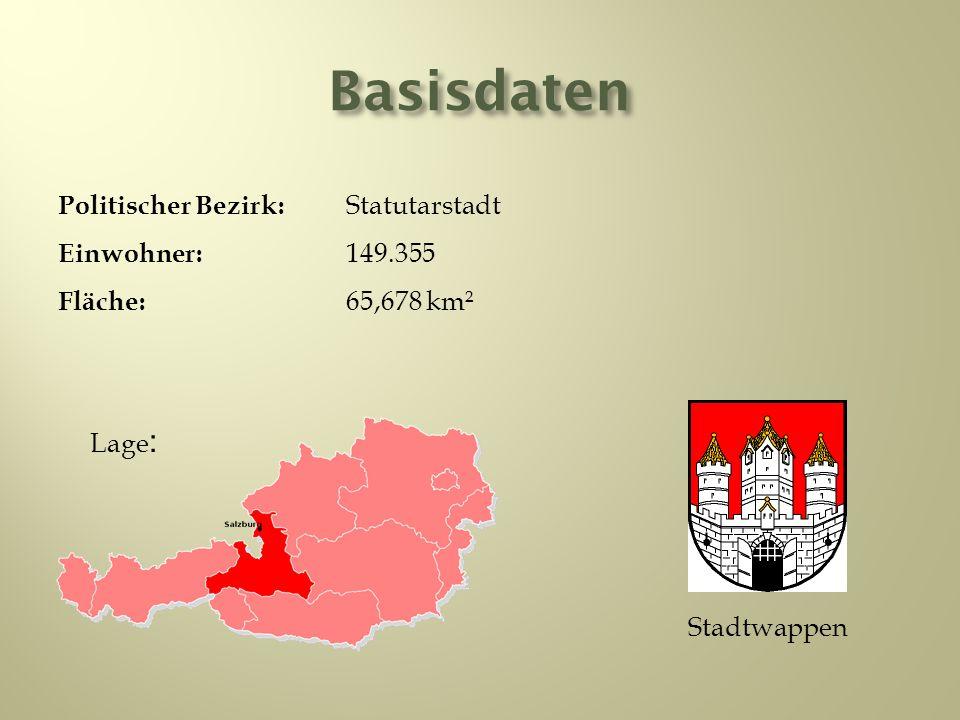 Basisdaten Stadtwappen Lage : Politischer Bezirk: Statutarstadt Einwohner: 149.355 Fläche: 65,678 km²
