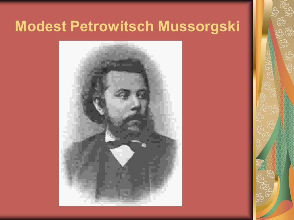 Modest Petrowitsch Mussorgski