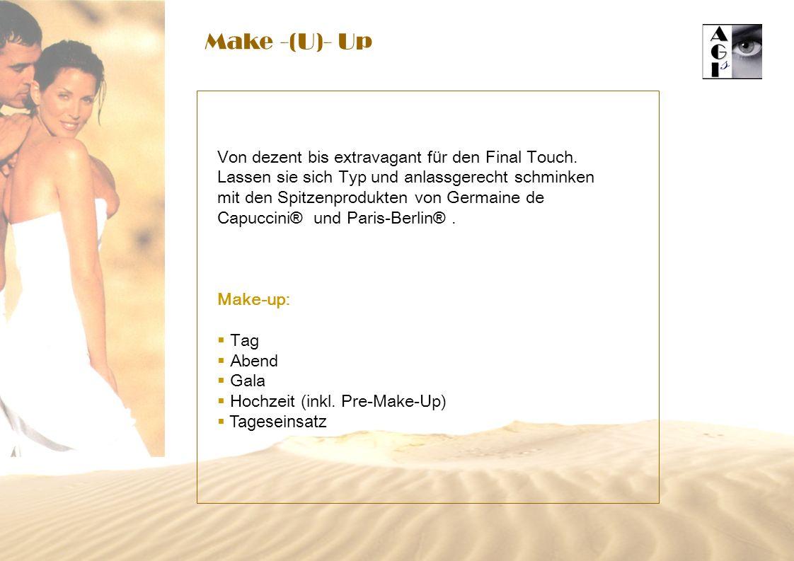 Make -(U)- Up Von dezent bis extravagant f ü r den Final Touch. Lassen sie sich Typ und anlassgerecht schminken mit den Spitzenprodukten von Germaine