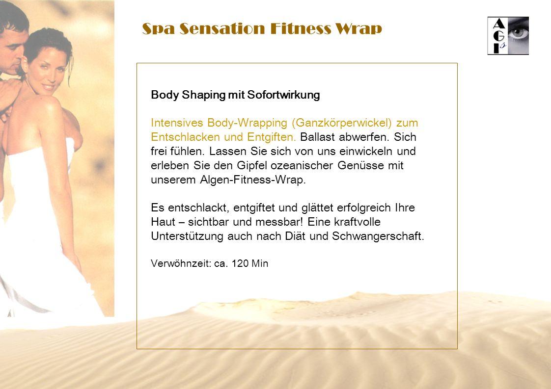 Spa Sensation Fitness Wrap Body Shaping mit Sofortwirkung Intensives Body-Wrapping (Ganzkörperwickel) zum Entschlacken und Entgiften. Ballast abwerfen