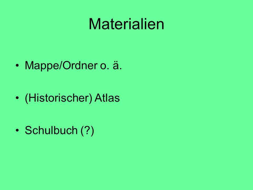 Materialien Mappe/Ordner o. ä. (Historischer) Atlas Schulbuch (?)