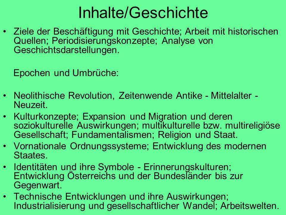 Inhalte/Politische Bildung Das politische und rechtliche System Österreichs; synchroner und diachroner Vergleich von Demokratiemodellen, Entwicklung der Demokratie in Österreich.