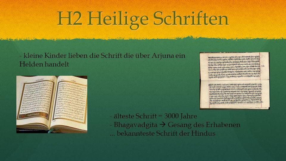 H2 Heilige Schriften - älteste Schrift = 3000 Jahre - Bhagavadgita Gesang des Erhabenen...