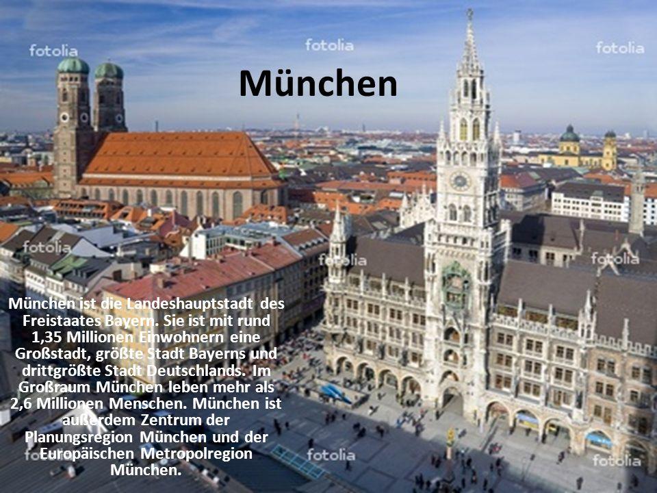 München München ist die Landeshauptstadt des Freistaates Bayern. Sie ist mit rund 1,35 Millionen Einwohnern eine Großstadt, größte Stadt Bayerns und d