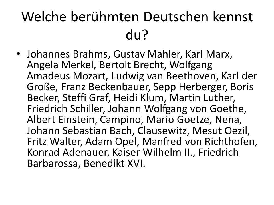 Welche berühmten Deutschen kennst du.