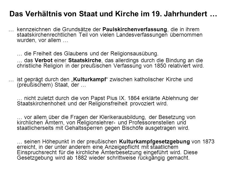 …kennzeichnen die Grundsätze der Paulskirchenverfassung, die in ihrem staatskirchenrechtlichen Teil von vielen Landesverfassungen übernommen wurden, v