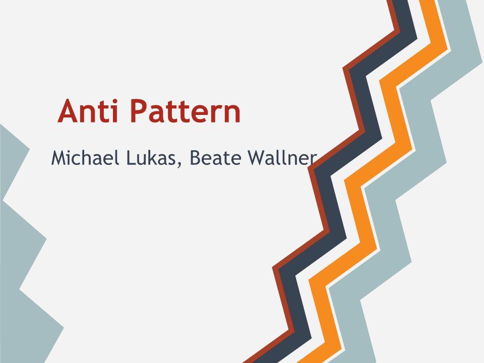 Inhalt Allgemeines Anti-Pattern im Projektmanagement Anti-Pattern in der Programmierung Anti-Pattern im Entwurf Sonstige Anti-Pattern
