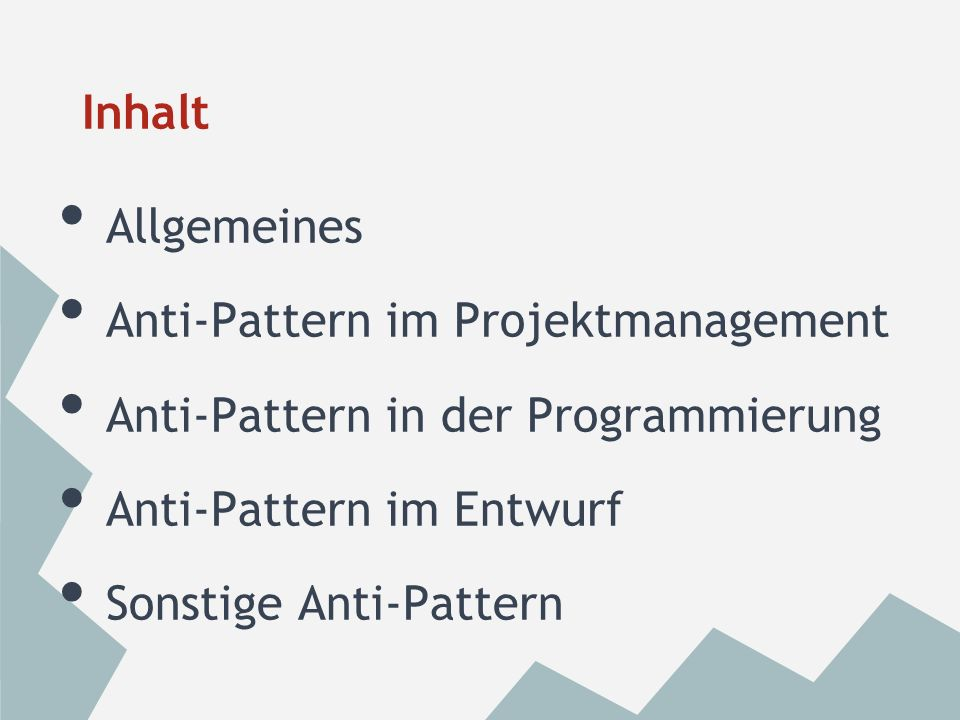 Allgemeines Negativbeispiele GoF Beschreibung + Lösungsvorschlag vor Fehlern bewahren