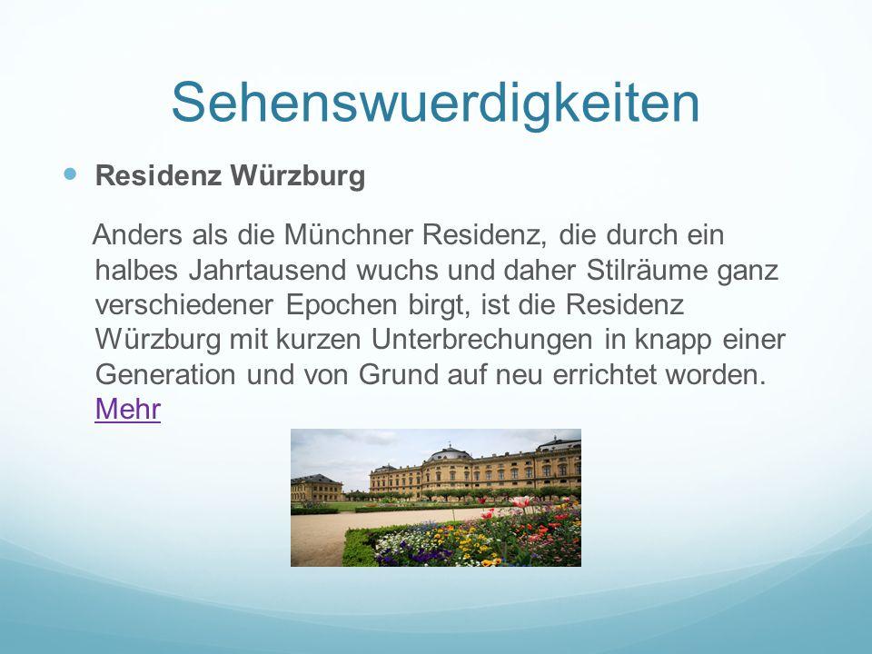 Sehenswuerdigkeiten Residenz Würzburg Anders als die Münchner Residenz, die durch ein halbes Jahrtausend wuchs und daher Stilräume ganz verschiedener