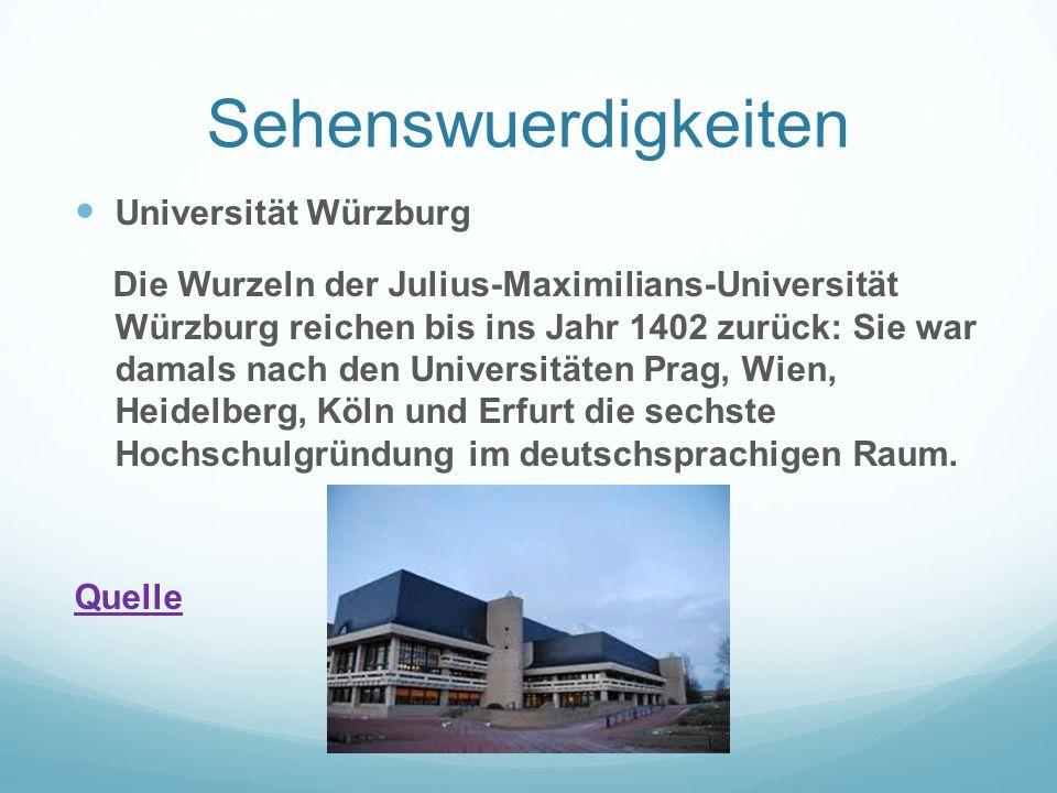 Sehenswuerdigkeiten Universität Würzburg Die Wurzeln der Julius-Maximilians-Universität Würzburg reichen bis ins Jahr 1402 zurück: Sie war damals nach
