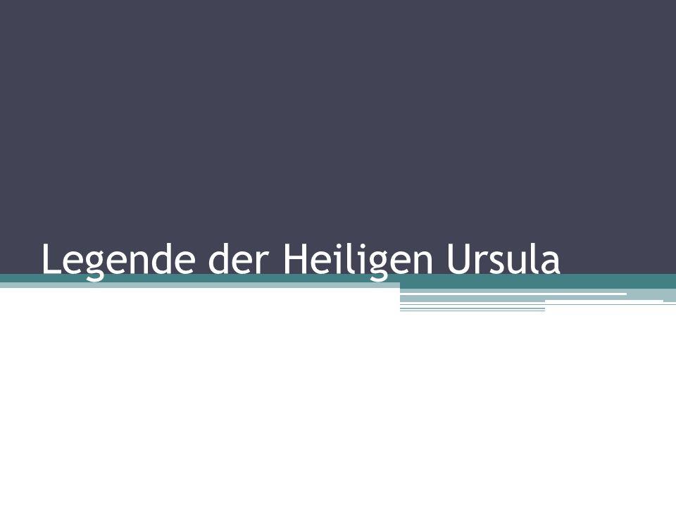Legende der Heiligen Ursula