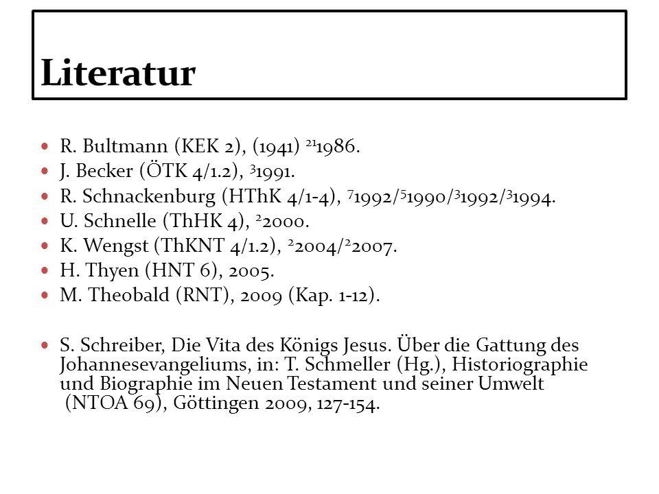 R. Bultmann (KEK 2), (1941) 21 1986. J. Becker (ÖTK 4/1.2), 3 1991. R. Schnackenburg (HThK 4/1-4), 7 1992/ 5 1990/ 3 1992/ 3 1994. U. Schnelle (ThHK 4