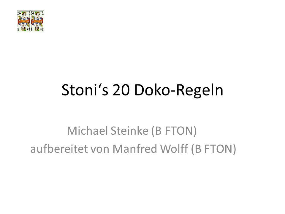 Stonis 20 Doko-Regeln Michael Steinke (B FTON) aufbereitet von Manfred Wolff (B FTON)