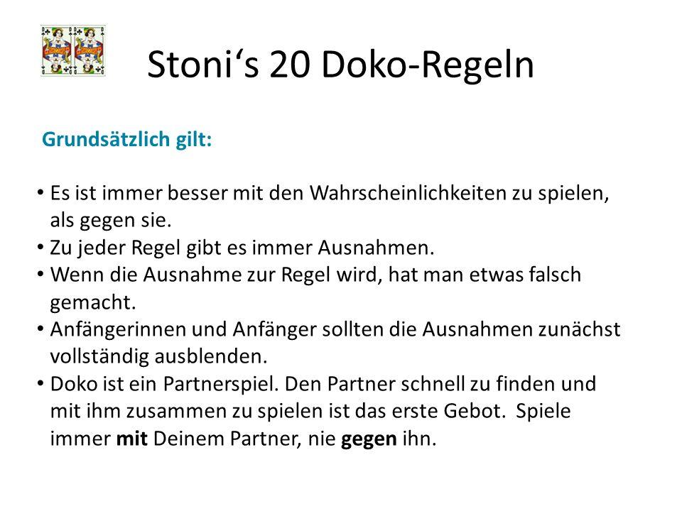 Stonis 20 Doko-Regeln 3b.Vergiss den Fux Sehr viele Spiele gehen durch die Fuxangst verloren.