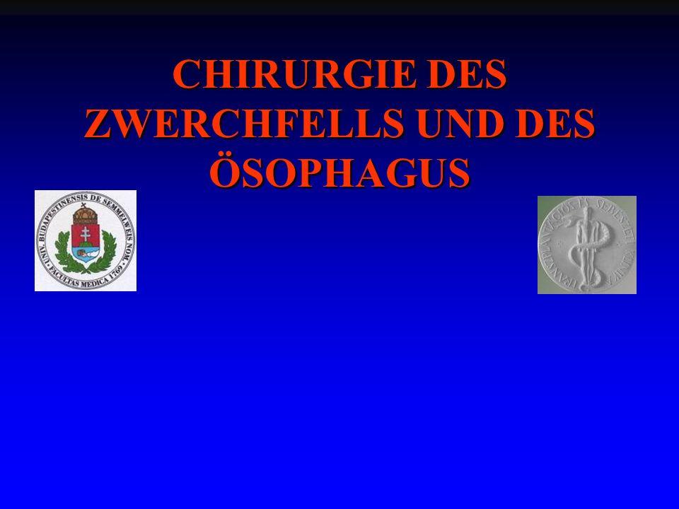 CHIRURGIE DES ZWERCHFELLS UND DES ÖSOPHAGUS