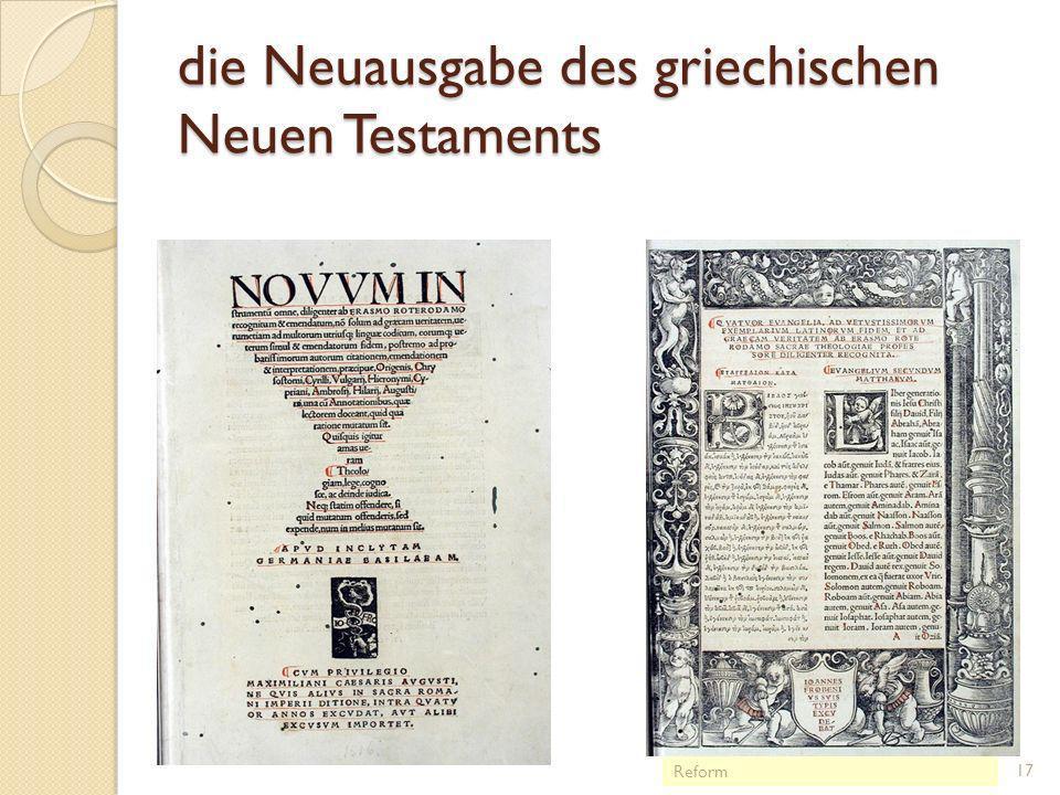 Erasmus von Rotterdam und das Ideal der bonae litterae 1466/69 – 1536 Studium in Paris (1495-99), Italien (1506-09), London (1509-14) ab 1516 in Basel