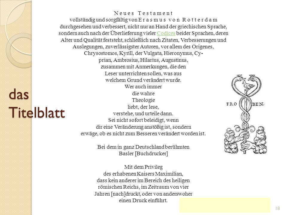 die Neuausgabe des griechischen Neuen Testaments KG der Frühen Neuzeit - WS 2006/07 - Reform17