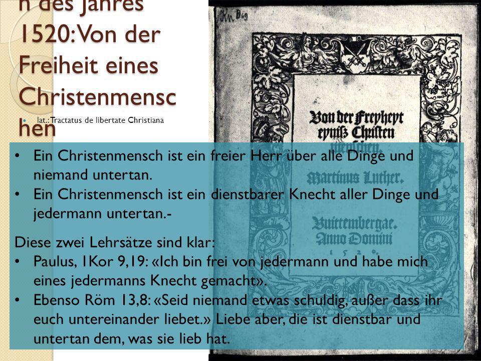 die Reformschrifte n des Jahres 1520: De captivitate De captivitate babylonica ecclesiae praeludium KG der Frühen Neuzeit - WS 2006/07 - Reform31 Ein