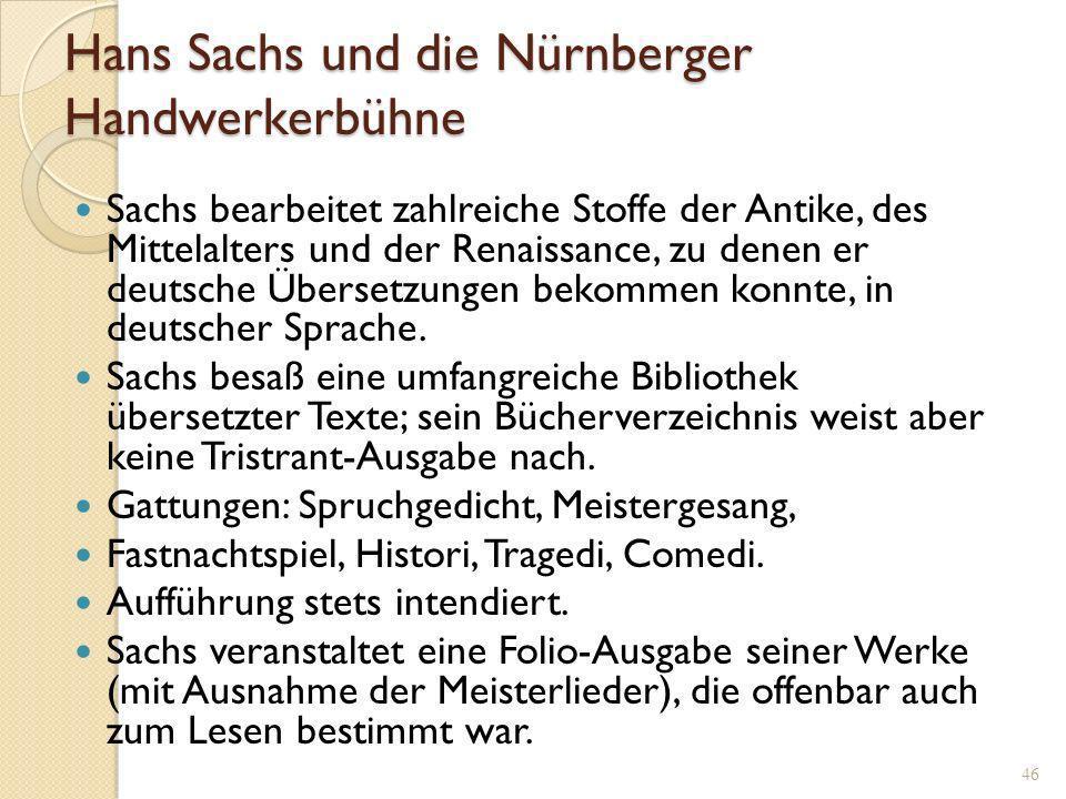 45 Autographes Bücherverzeichnis des Hans Sachs von 1562 (Ratsschularchiv Zwickau) Enthält u.a.