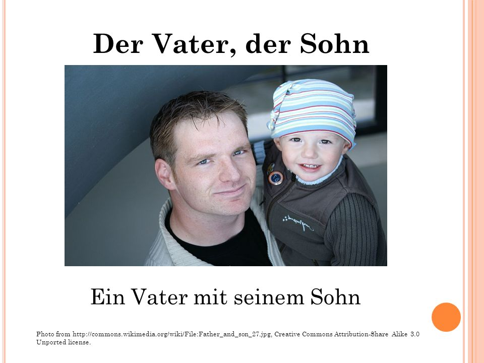 Ein Vater mit seinem Sohn Photo from http://commons.wikimedia.org/wiki/File:Father_and_son_27.jpg, Creative Commons Attribution-Share Alike 3.0 Unport