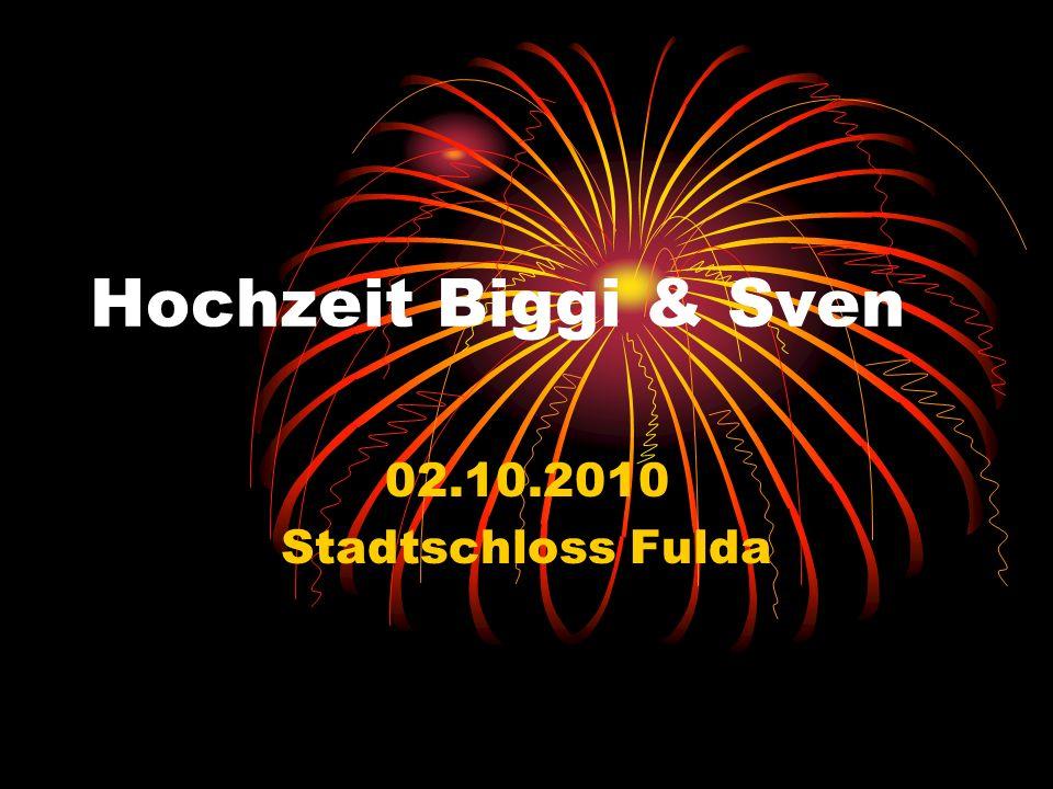 Hochzeit Biggi & Sven 02.10.2010 Stadtschloss Fulda