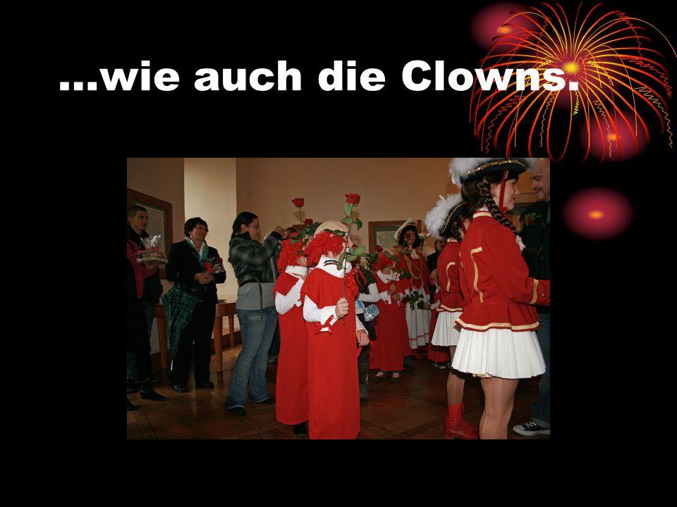 …wie auch die Clowns.