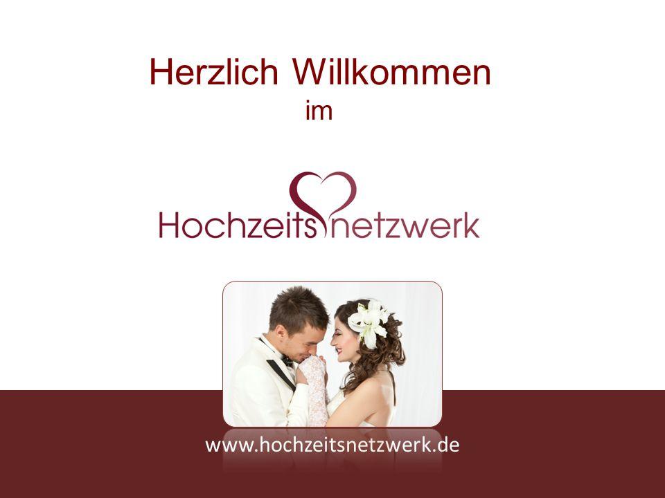 www.hochzeitsnetzwerk.de Herzlich Willkommen im