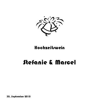 Hochzeitswein Stefanie & Marcel 30. September 2010