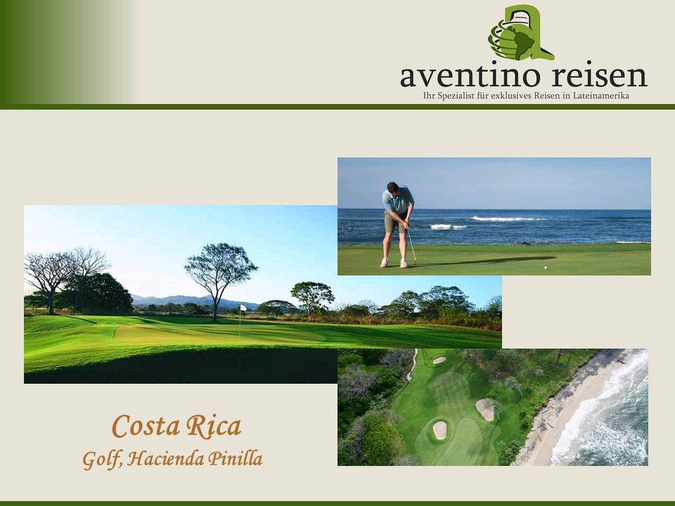Argentinien: Oktoberfest Uruguay: Karneval Costa Rica Golf, Hacienda Pinilla