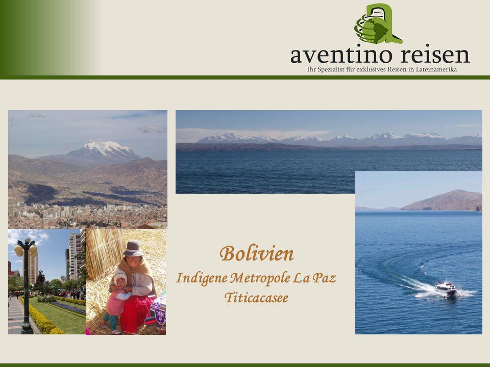 Argentinien: Oktoberfest Uruguay: Karneval Bolivien Indigene Metropole La Paz Titicacasee
