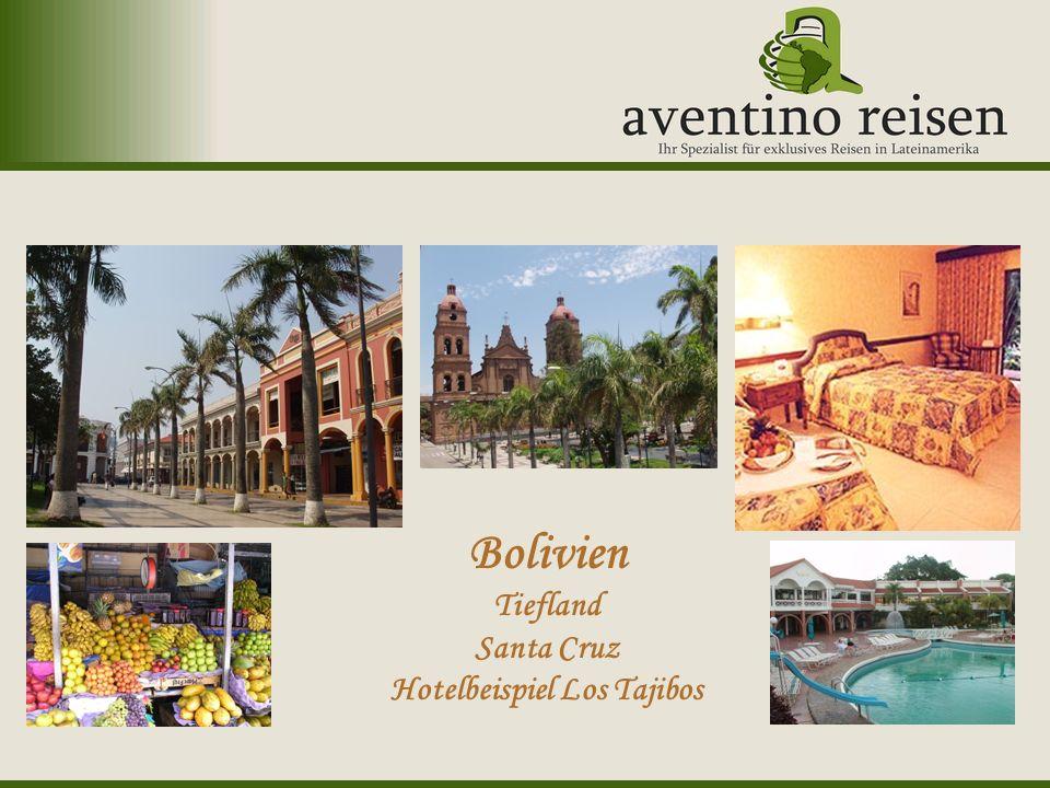 Bolivien Tiefland Santa Cruz Hotelbeispiel Los Tajibos