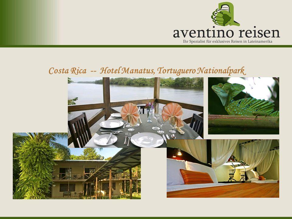 Uruguay: Karneval Costa Rica -- Hotel Manatus, Tortuguero Nationalpark