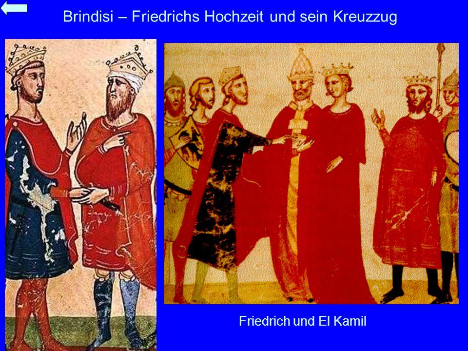 Brindisi – Friedrichs Hochzeit und sein Kreuzzug Friedrich und El Kamil