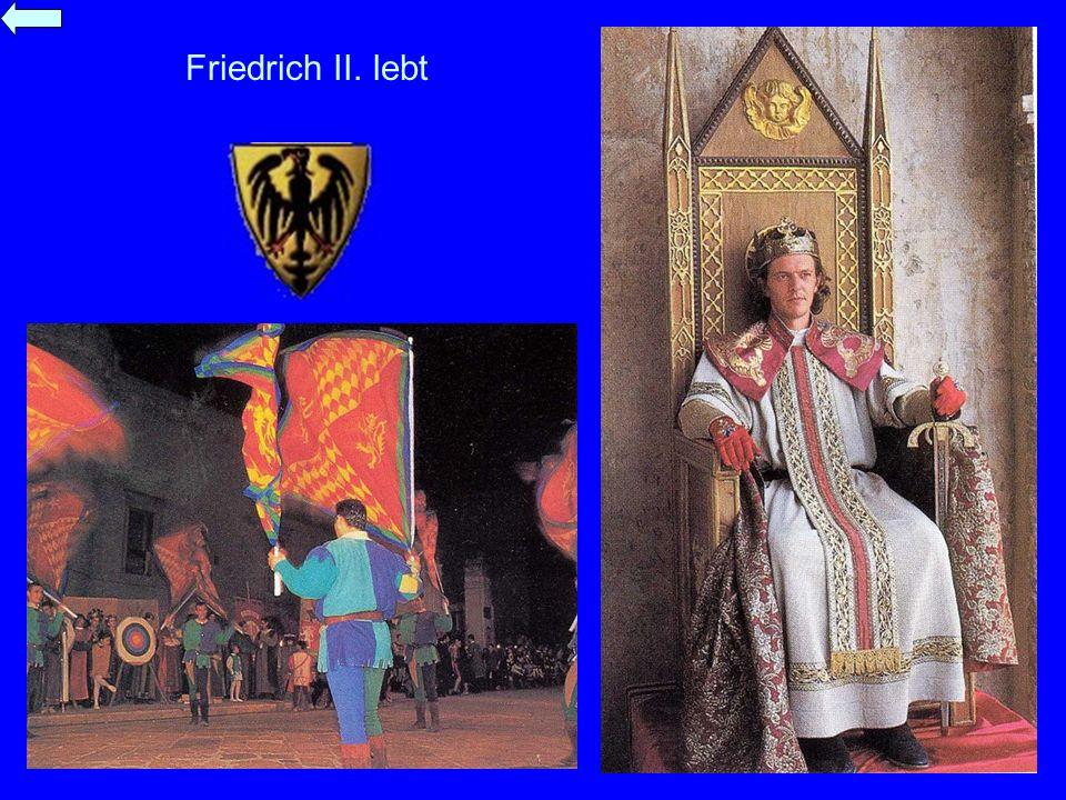 Friedrich II. lebt