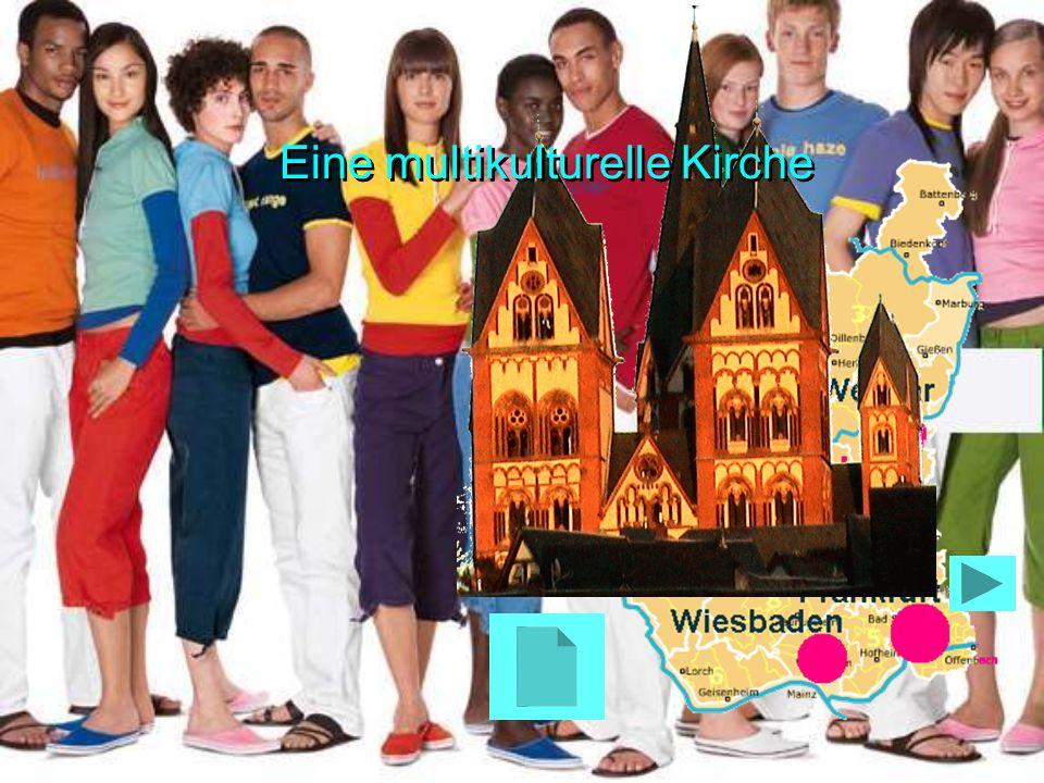 Eine multikulturelle Kirche