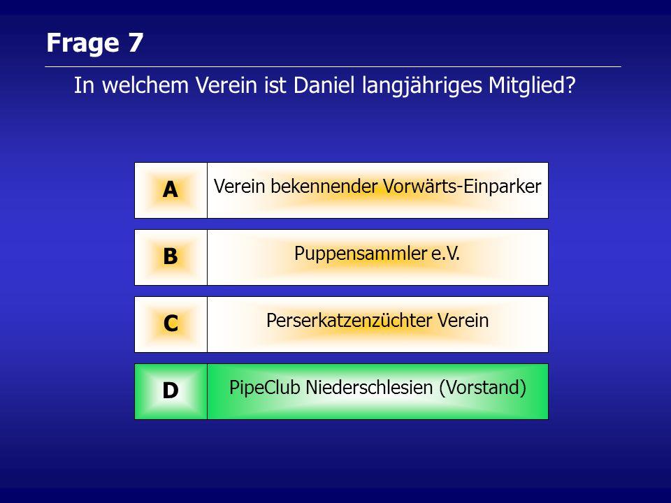 Frage 7 Verein bekennender Vorwärts-Einparker A Puppensammler e.V.