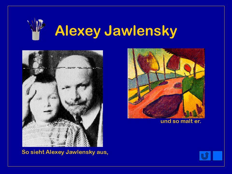 Wassily Kandinsky So sieht Wassily Kandinsky aus, und so malt er.