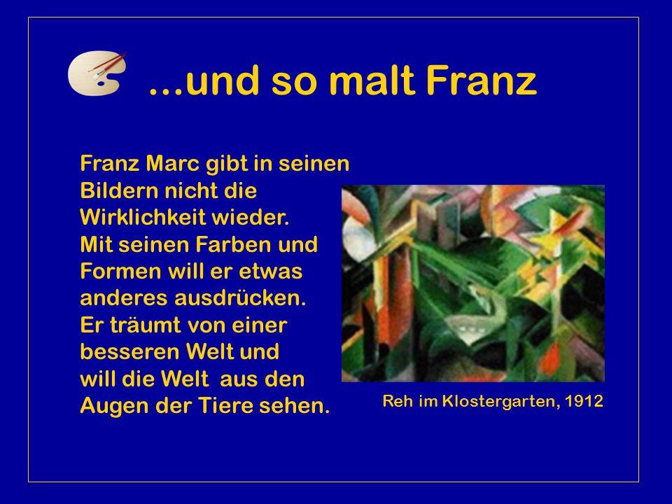 1911 heiratet Franz Marc Maria Franck. Er lernt in diesem Jahr auch Wassily Kandinsky und Gabriele Münter kennen. Mit ihnen gründet er 1912 die Künstl