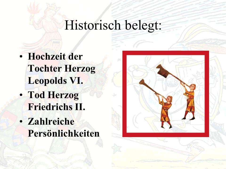 Historisch belegt: Hochzeit der Tochter Herzog Leopolds VI.