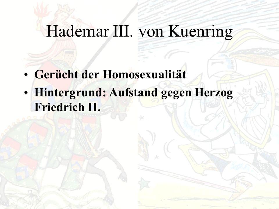 Historisch belegt: Hochzeit der Tochter Herzog Leopolds VI. Tod Herzog Friedrichs II. Zahlreiche Persönlichkeiten