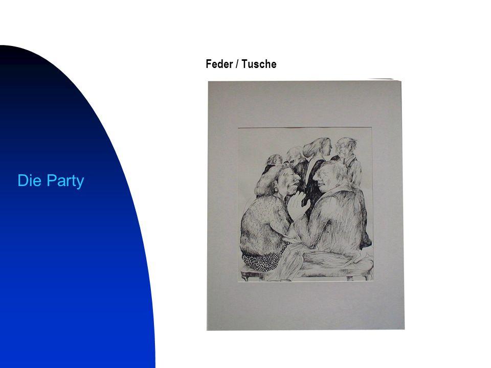 Die Party Feder / Tusche