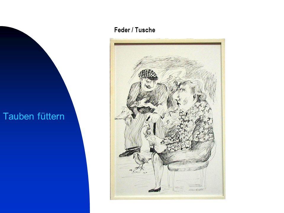 Tauben füttern Feder / Tusche