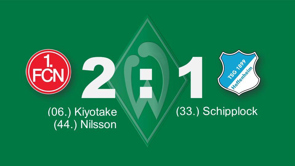 Bochum – KSC 2 : 1 (06.) Kiyotake (66.) Lewandowski (33.) Schipplock (77.) Schürrle (71.) Tosic (44.) Nilsson (90.