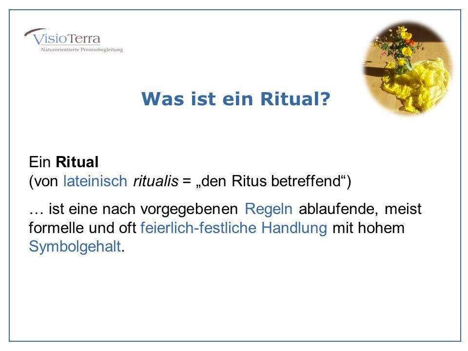 Was ist ein Ritual? Ein Ritual (von lateinisch ritualis = den Ritus betreffend) … ist eine nach vorgegebenen Regeln ablaufende, meist formelle und oft