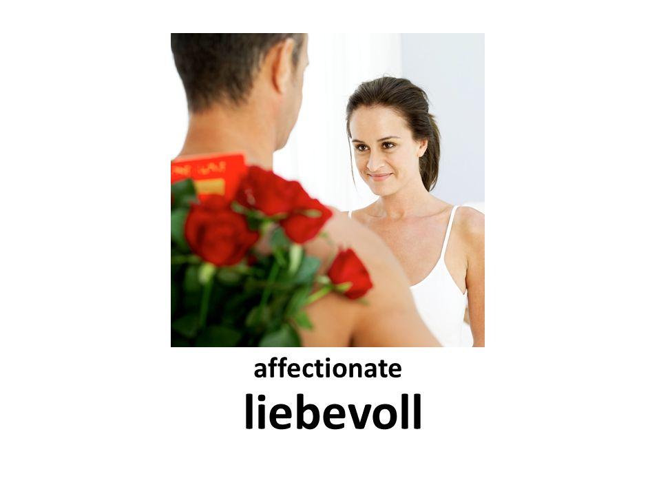affectionate liebevoll