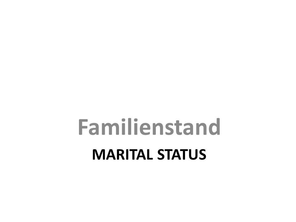 MARITAL STATUS Familienstand